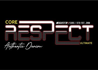 respect streetwear t shirt design graphic, vector, illustration lettering typography