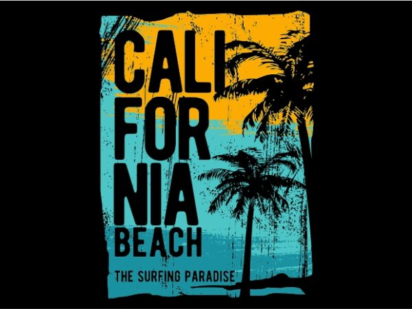 California The Surfing Paradise t shirt vector file