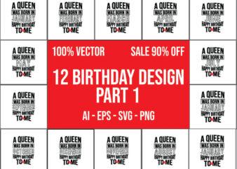 12 Birthday Bundle Design Part 1 100% Vector Ai, Eps, Svg, Png