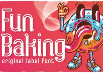 Fun Baking font family and 8 editable t-shirts bundle!