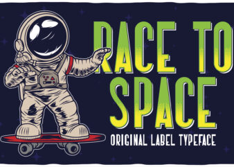 Race To Space label font with 6 editable t-shirt designs