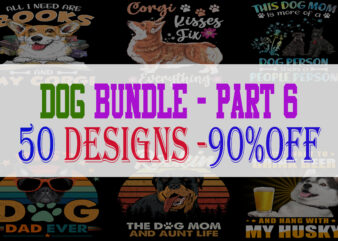 Dog Bundle Part 6 – 50 Designs – 90% OFF