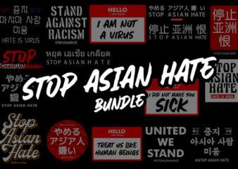 Bundle Stop Asian Hate 16 Design PNG Transparent background
