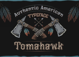 Tomahawk – american authentic font