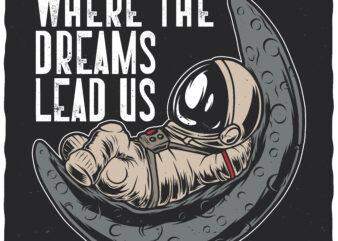Where The Dreams Lead Us
