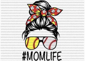 MomLife Svg, Womens Dy Mom Life Softball Baseball Svg, Mothers Day Svg, Messy Bun Svg, Mom Softball Baseball svg t shirt designs for sale