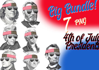 Dead Presidents/ 4th of July / Grant/ Lincoln/ Jefferson / Jackson/ Franklin/