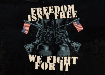 Veteran T-shirt design (freedom isn't free)