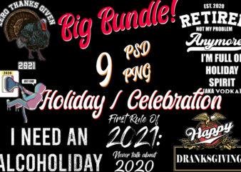 Holiday / Celebration / Thanks Giveing / Drinkmas / End 2020 / Holiday Spirit