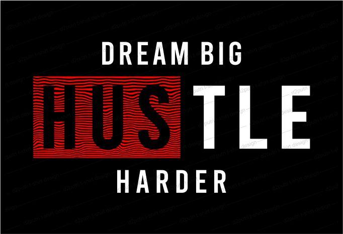 hustle t shirt design bunsle graphic, vector, illustration inspirational motivational hustle quotes, hustle slogans lettering typography