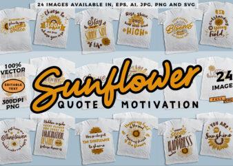 24 sunflower quote & motivation t-shirt design bundle