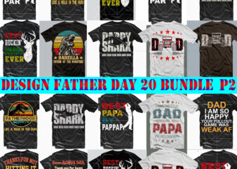 Father's Day SVG 20 Bundle P2, Bundle Father day, Father Bundle, Happy Father's Day, Father's Day Svg, Father Svg, Father Day t shirt design
