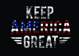 Keep America Great