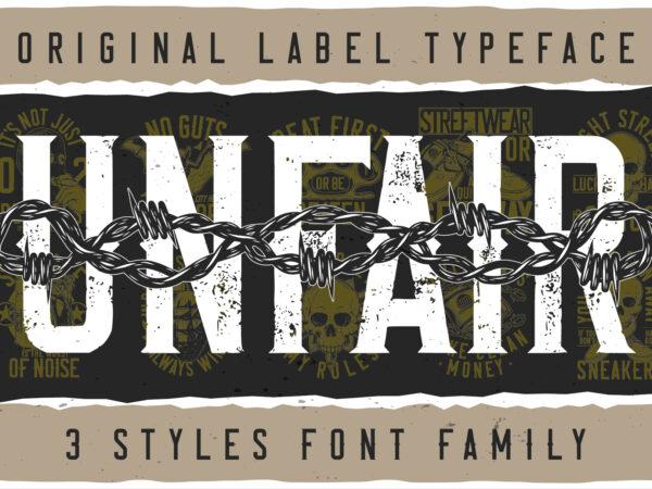 Unfair Font and T-shirts bundle