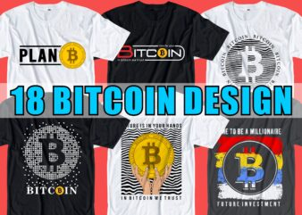 bitcoin t shirt design BUNDLE typography graphic, LOGO, vector, illustration lettering