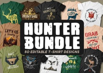 50 Hunter bundle editable t shirt designs, Hunting t shirt, Vector t shirt design pack