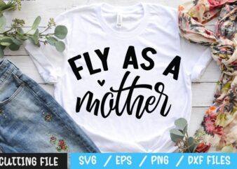 Fly as a mother SVG