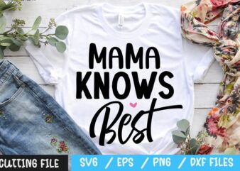 Mama knows best SVG