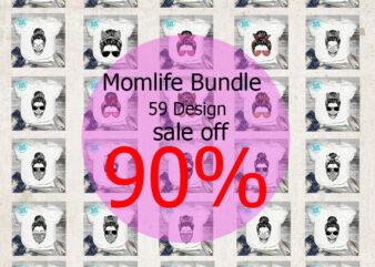 Momlife Bundle SVG, MomLife SVG, Happy Mother's Day SVG, Mom SVG, Family SVG EPS DXF PNG Instant Download