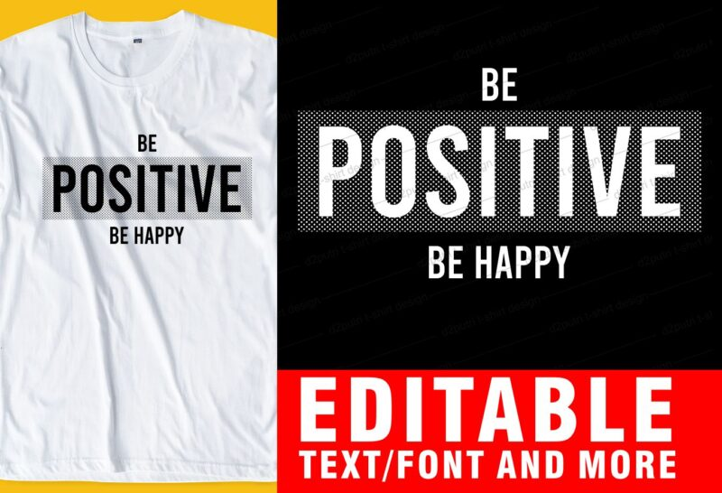 editable inspirational motivational QUOTEs t shirt design graphic, vector, illustration lettering typography