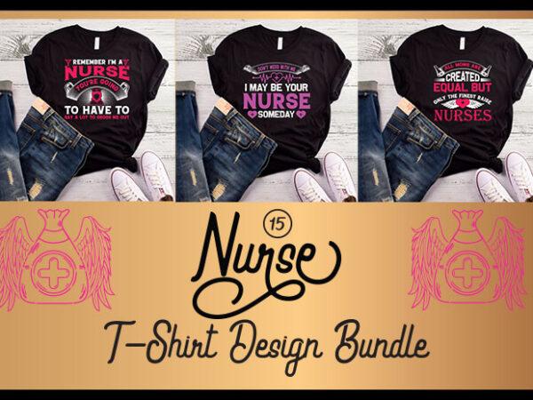 15 best selling nurse t-shirt designs bundle