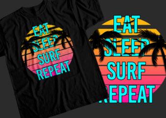 Eat sleep surf repeat T-Shirt Design