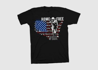 Home of the free because of my brave t shirt design, veteran t shirt design, patriot shirt design, american patriot t shirt svg, American t shirt design for sale