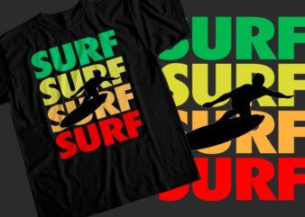 Surf Surf Surf T-Shirt Design