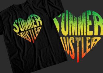 Summer hustler T-Shirt Design