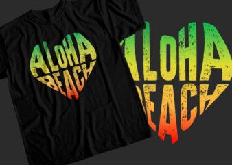 Aloha beach T-Shirt Design