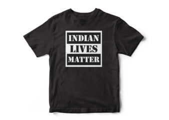 INDIAN LIVES MATTER – Covid 19 – India Faces Oxygen Shortage – Pray for India, T-Shirt design