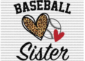 Baseball Sister Svg, Leopard Heart Svg, Sister baseball svg, womens dy Sister life softball baseball svg, mothers day svg, messy bun svg, mom softball baseball svg