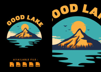 Good Lake vector t-shirt design