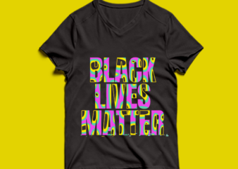 black lives matter – t shirt design