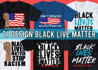 black lives matter i can't breathe, t shirt design bundle graphic, vector, illustration black lives matter slogan,black lives matter quotes, lettering typography