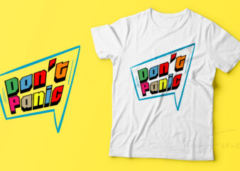 Don't Panic T shirt design for sale