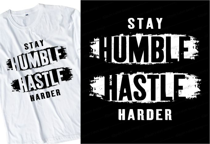 hustle t shirt design bundle graphic, hustle harder,hustle and grind,stay humble hustle hard,