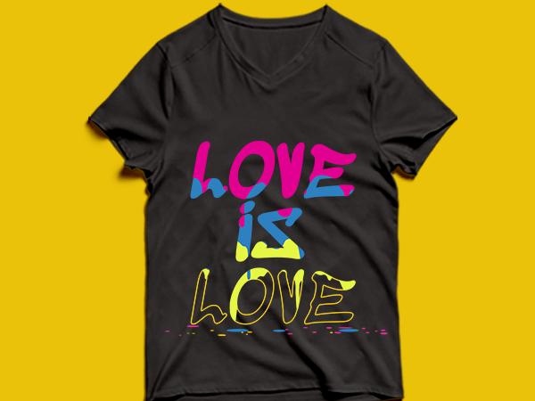 love is love – t shirt design