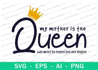 mom queen quotes t shirt design svg, I love You mom, mothers day, mothers day quotes,you are the best mom in the world, mom quotes,mother quotes,mom designs svg,svg, mother design svg,mom,mom design,mom t shirt, mommy,mother,svg design, svg files,