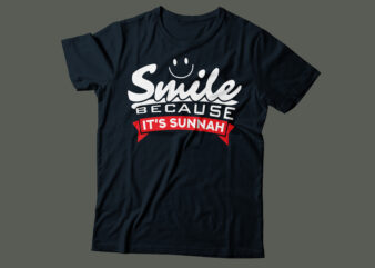 smile because its sunnah Islamic typography design | religious prophet Muhammad sunnah design |black and white PNG file