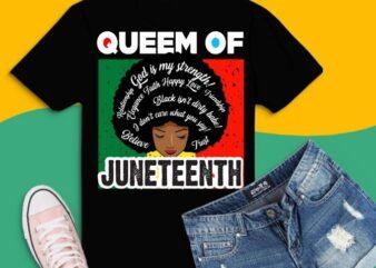 Queen Of Juneteenth Black svg, juneteenth flag, juneteenth, black pride, african, independence day, america, liberation, free, june, nineteen, 1865, celebrate, history, melanin, afro, Black Girl magic, black history month,Beautiful Black Queens, African American,