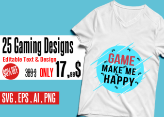 25 gaming designs – bundle – editable text and design bundle gamer svg, gaming svg bundle , gamer eps bundle , gamer bundle , gaming design bundle, gaming ai bundle , (ai, eps, svg, png), editable gamer bundle t shirt design bundle for commercial use