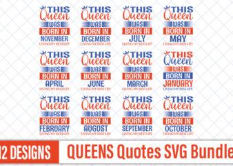 Queen quotes Designs Bundle | Birth Day Quotes Designs Bundle | Birth Day tshirt bundle | Birth Day svg bundle | Age Quotes svg cut files