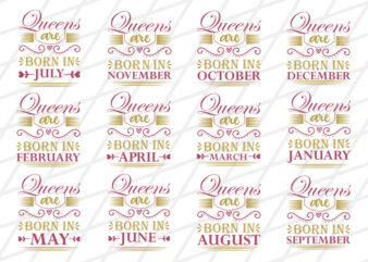 Queens are born in Quotes Designs Bundle