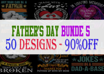 Father's Day Bundle Part 5 – 50 Designs – 90% OFF