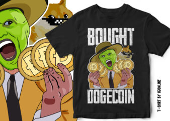Dogecoin, MASK, I bought Dogecoin, Dogecoin to the moon, Funny Dogecoin T-Shirt Design