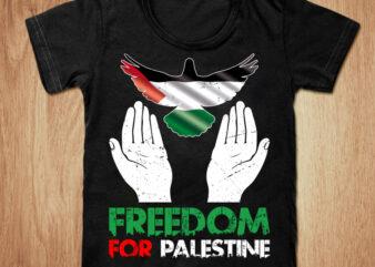 Freedom free palestine t-shirt design, Palestine shirt, Palestine flag t shirt, Palestine tshirt, Freedom tshirt, Palestine sweatshirts & hoodies