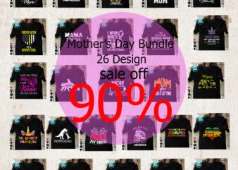 Happy Mother's Day Bundle, Mom SVG, Mom SVG Bundle, Mother's Day Cut File Svg Png Dxf Eps