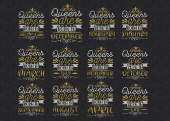 Queens are born in Quotes Designs Bundle | Birth day Designs Bundle | Age Bundle