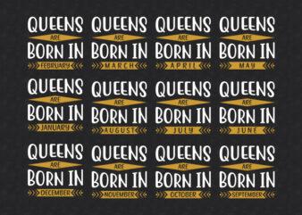 Age Bundle | Birth Day Bundle | Queens are born in Quotes Designs Bundle